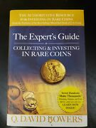 The Experts Guide To Collecting And Investing In Rare Coins By Q.david Bowers