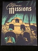 California's Missions, Illustrated By Herbert C. Hahn, 1967, Franciscan Spain