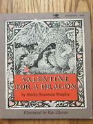 Valentine For A Dragon Shirley Rousseau Murphy Kay Chorao Vintage Kids Book