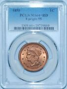1855 Pcgs Ms64+rd Red Upright 55 Braided Hair Large Cent