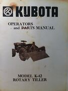 Kubota B6000 Diesel 4x4 Farm Tractor K-42 Tiller Implement Owner And Parts Manual