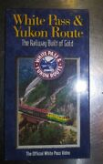 White Pass And Yukon Route - Railway Built Of Gold Vhs Railway Engineering Trains