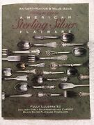 American Sterling Silver Flatware 1830s To 1990s Id And Value Guide - Dolan