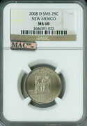 2008-d New Mexico Quarter Ngc Mac Ms 68 Sms 2nd Finest Spotless Pop-18 .