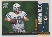 1998 Pacific Crown Royale Pivotal Players Peyton Manning 12 Rookie Hof