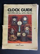 Clock Guide Identification With Prices Robert Miller Paperback