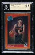 2018-19 Donruss Optic Rated Rookies Orange Prizm /199 Trae Young Bgs 9.5 Rookie
