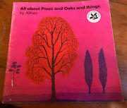 Andlsquoall About Pines And Oaks And Thingsandrsquo Althea. Rare Softcover Book 1972