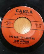 Deon Jackson Love Makes The World Go Round/you Said You Loved Me 45 Record