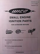 Wico Outboard Boat Motor Small Engine Ignition Parts Application Manual 1973