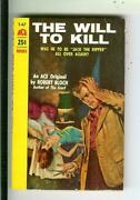 The Will To Kill By Robert Bloch, Ace S-67 Crime Horror Gga Vintage Pb
