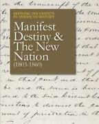 Defining Documents In American History Manifest Destiny And The New Nation 180