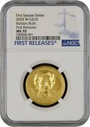 2020-w Barbara Bush First Spouse 10 Gold Ngc Ms70 First Releases-blazer