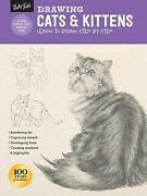 Drawing Cats And Kittens Learn To Draw Step By Step How To Draw And Paint .. New