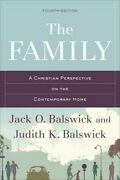 The Family A Christian Perspective On The Contemporary Home .. New