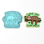 I Love You Slow Much Cookie Cutter And Stamp   Valentines Day Humor Sloth Jungle