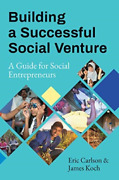 Eric Carlson-building A Successful Social Vent Book New