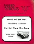 Skinned Knuckles Car Restoration Journal March 1992 Safety And Old Cars