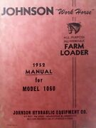 Johnson 1060 Loader Work Horse Tractor Owner, Assembly, Repair And Parts Manual
