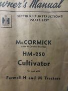 Mccormick Deering Hm-250 Cultivators Farm Tractor Implement Owner And Parts Manual