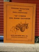 Allis Chalmers Ca 5 Tooth Coil Shank Cultivator Owners Manual