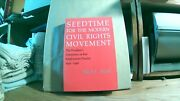 Merl E Reed / Seed Time For The Modern Civil Rights Movement The President's 1st