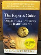 The Experts Guide Collecting And Investing In Rare Coins Q David Bowers 2005