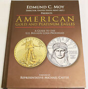 American Gold And Platinum Eagles A Guide To The U.s. Bullion Coin Programs Moy