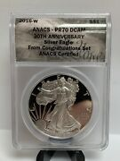 2016 W Silver Eagle Anacs Pr70 Dcam Congratulations Set 30th Aniversary B