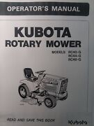Kubota G5200 Garden Tractor Rotary Mower Rc40-g Rc44-g Rc48 Owner And Parts Manual