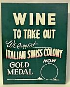 Vintage Gold Medal Italian Swiss Colony California Wines Wine Advertising Sign
