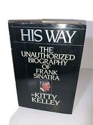 His Way The Unauthorized Biography Of Frank Sinatra  1986 Hb By Kitty Kelly