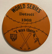 """Vintage 1968 World Series """"i Was There"""" Pin Detroit Tigers/st Louis Cardinals"""