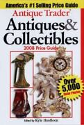Antique Trader Antiques And Collectibles 2008 Price Guide Brand New