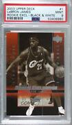 2003-04 Upper Deck Exclusives Black And White Lebron James 1 Psa 9 Rookie
