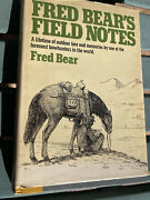Fred Bearandrsquos Field Notes By Fred Bear-1st Ed. Great Condition