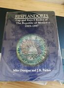 Collectible Book Resplandores Cap And Rays 8 Reales Of The Republic Of Mexico