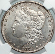 1878 S United States Of America Silver Morgan Us Dollar Coin Eagle Ngc I89171