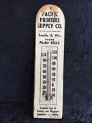 Vintage Wood Pacific Printers Supply Co. Advertising Working Thermometer Sign