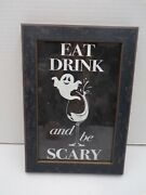 Pottery Barn Eat Drink And Be Scary Halloween Framed Wall Art 6x9 26