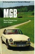 Mg Mgb Roadster Mk1 And Mgb Gt Coupe Mk1 1962-68 Service Repair And Tuning Manual