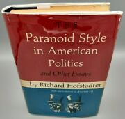 Paranoid Style In American Politics - Richard Hofstadter Signed/inscribed 1st Ed
