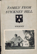 Rare Signed Family From Stickney Hill Maine Genealogy Brownville Piscataquis Co