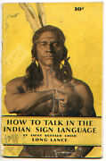 How To Talk In The Indian Sign Language By Chief Long Lance - Andcopy 1930