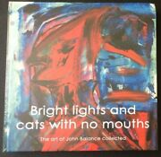 John Balance Bright Lights And Cats With No Mouths 1st Edition 1/500 / Coil / Tg