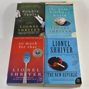 Lot Of 4 Lionel Shriver Books - Double Fault - New Republic - So Much For That +