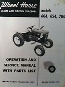 Wheel Horse 604 654 704 6 7 Hp Lawn Garden Tractor Owner Service And Parts Manual