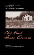 Morris Lucy L W-old Rail Fence Corners Book New