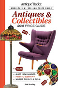 Antique Trader Antiques And Collectibles Price Guide 2018 Book New