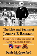 Crawford Denis M-life And Teams Of Johnny F Basse Book New